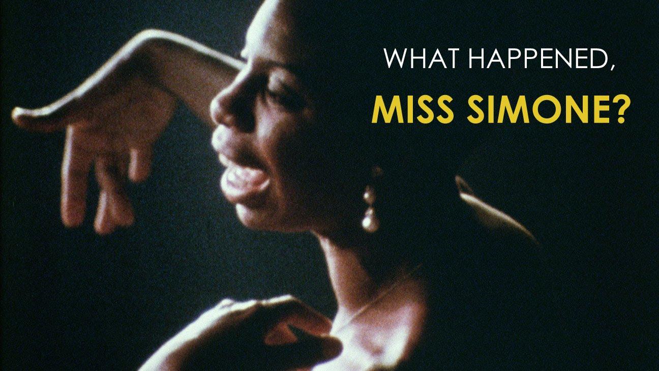 """What Happened, Miss Simone?"""