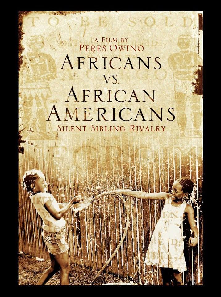 Africans versus African Americans poster