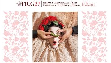 FICG27 Guadalajara Film Festival 2012