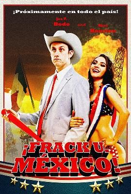 Frack U Mexico poster