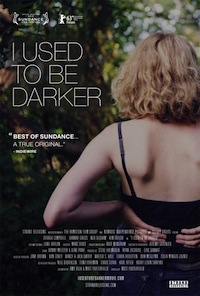 Matt Porterfield's 'I Used to Be Darker'