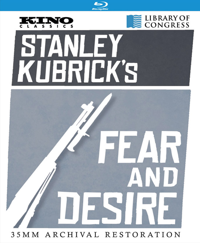 Stanley Kubrick Fear And Desire cover