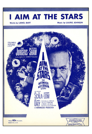 Sheet Music From Columbia Pictures 'I Aim At The Stars: The Wernher von Braun Story'.