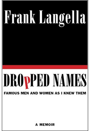 Dropped Names, Frank Langella