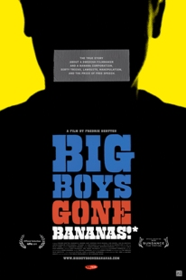 David and Goliath as in Big Boys Gone Bananas* by Fredrick Gertten