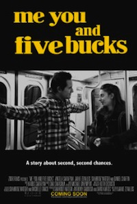 'Me You and Five Bucks'