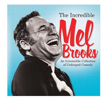 Mel Brooks-Incredible-350