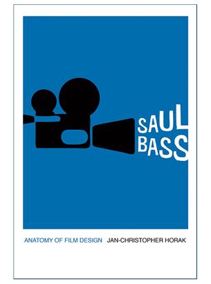 Saul Bass Anatomy of Film Design
