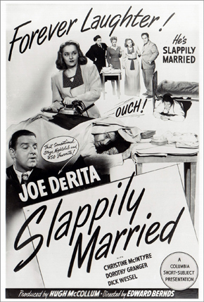 "The original one-sheet poster for Joe DeRita's short ""Scrappily Married"" (1945)."