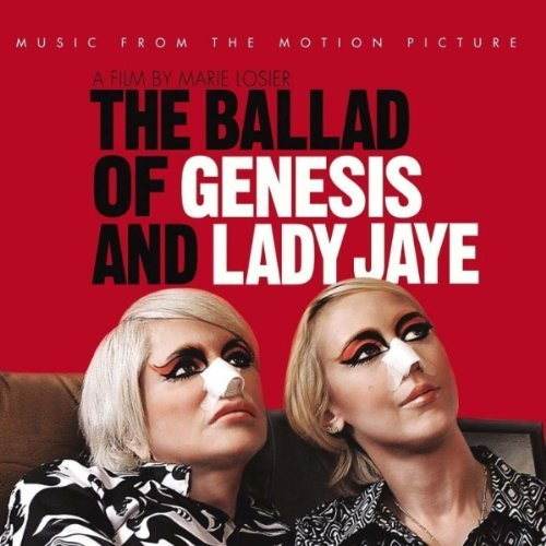 The Ballad Of Genesis & Lady Jaye Soundtrack