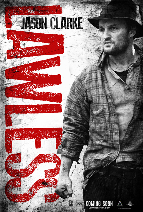 Jason Clarke, Lawless character posters