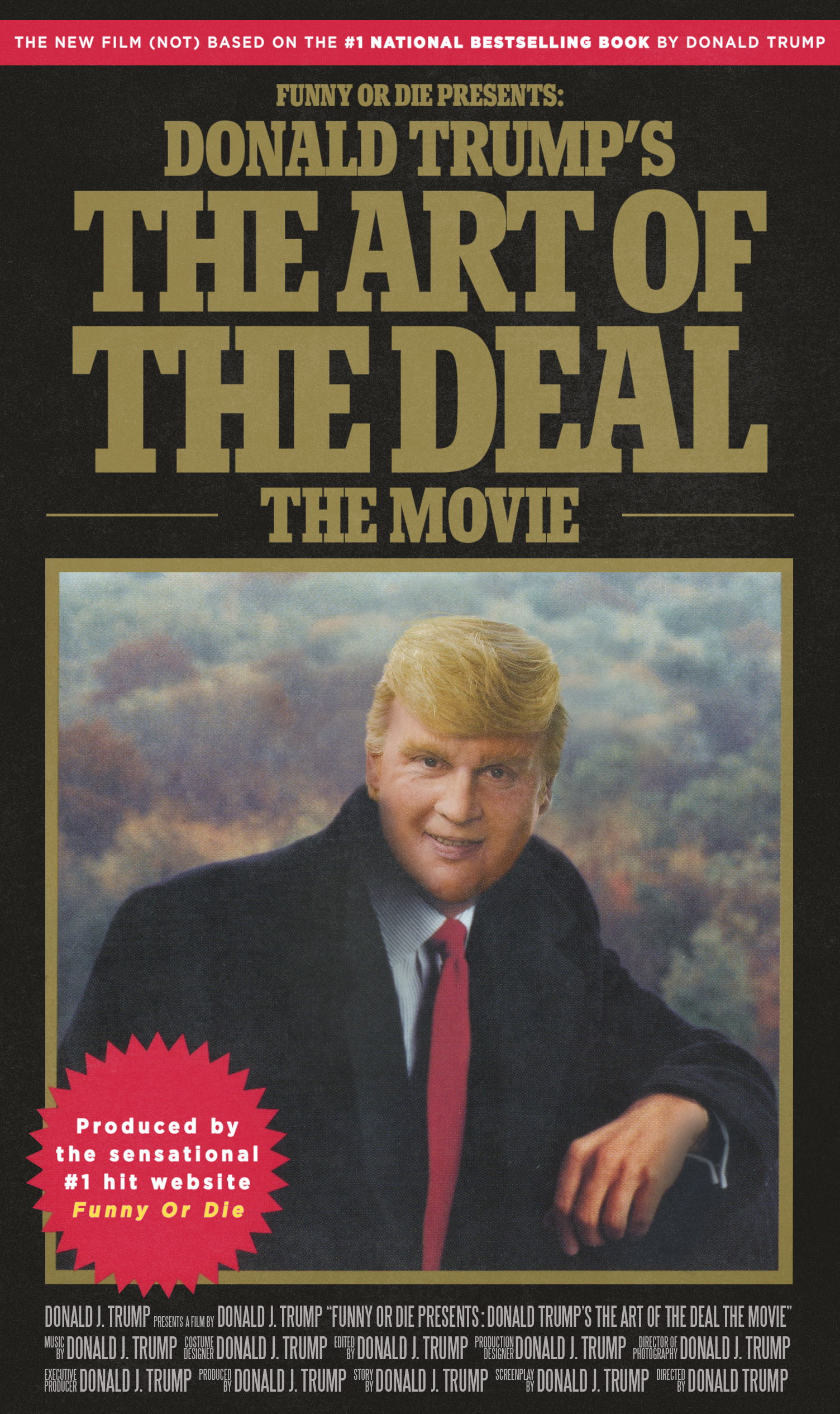 """""""The Art of the Deal: The Movie"""""""