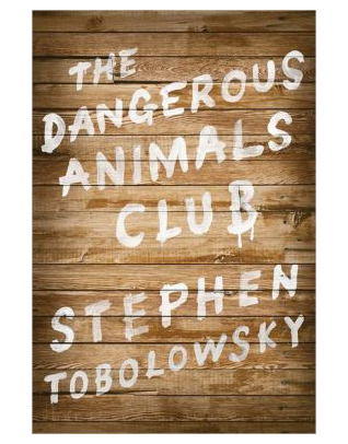 Dangerous Animals Club-Stephen Tobolowsky