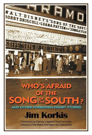 Who's Afraid of the Song of the South and Other Forbidden Disney Stories