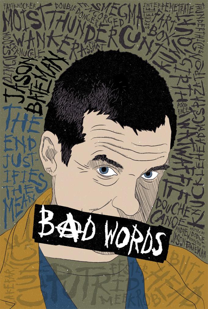 """""""Bad Words"""" Exclusive Reddit Poster"""
