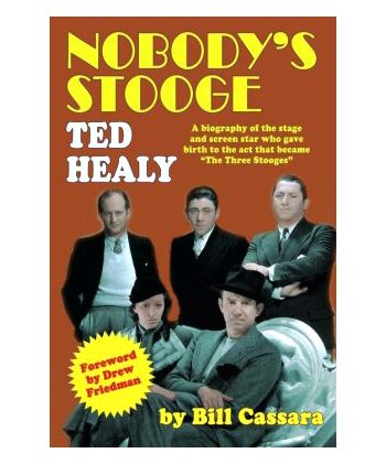 Ted Healy- Nobody's Stooge