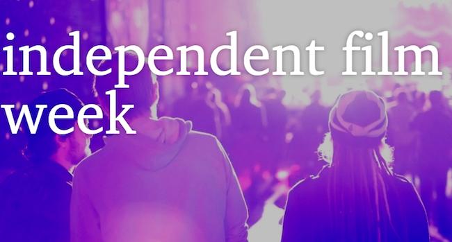 Independent Film Week