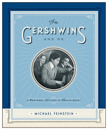 Gershwins and Me-Michael Feinstein-350