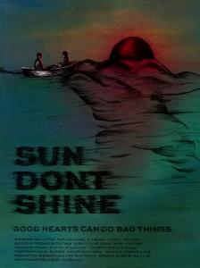 Sun Dont Shine