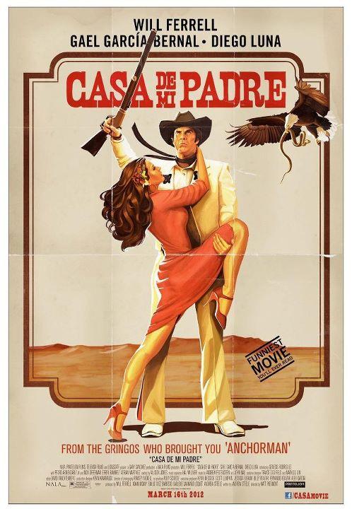 Casa De Mi Padre Poster