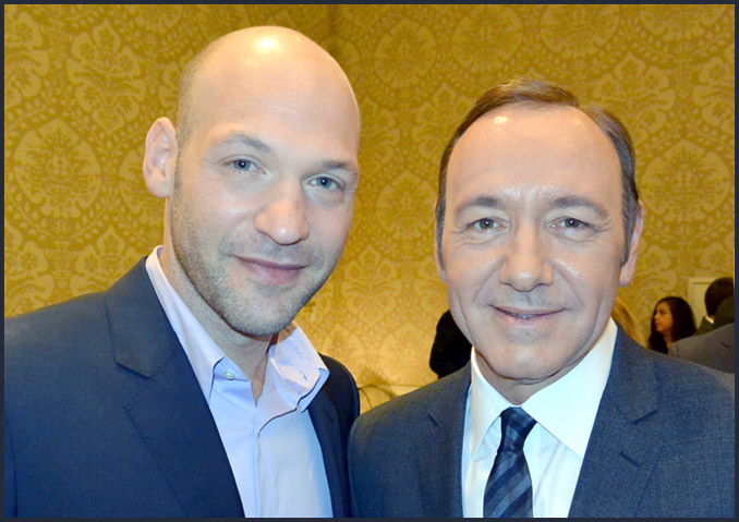 "From the brilliant series ""House of Cards,"" Corey Stoll poses with his costar (and producer) Kevin Spacey"