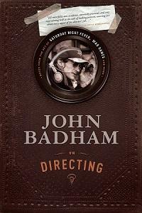 John Badham on Directing book