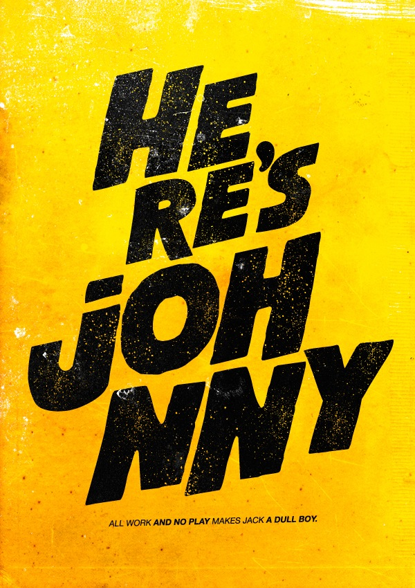 Book Cover Typography Quotes ~ Here s johnny check out these cool film posters riffing