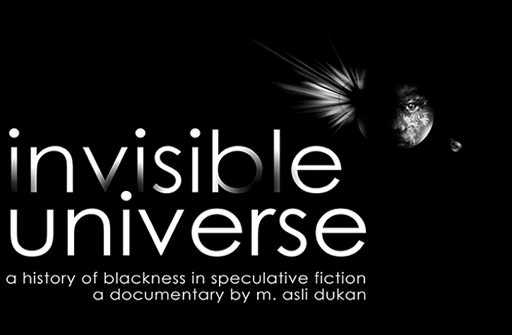 Invisible Universe: A History Of Blackness In Speculative Fiction