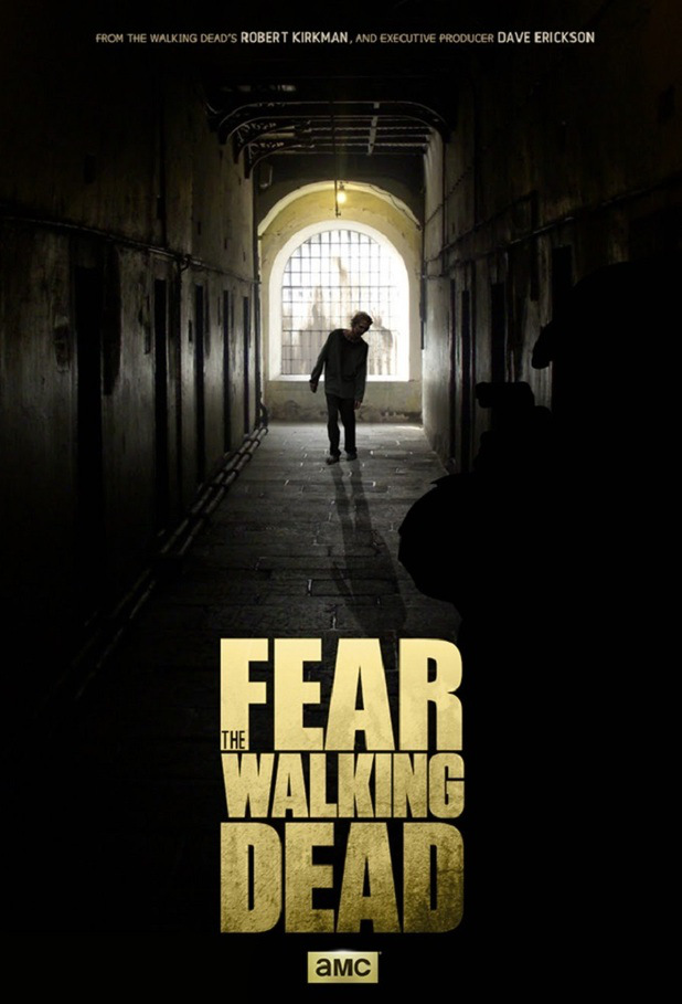 AMC Releases First 'Fear the Walking Dead' Poster | IndieWire
